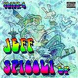 Jeff Spicoli EP [Explicit]