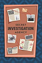 Secret Investigation Agency: Spy Gear Journal For Kids ; Spy Games Notebook ; Private Detective Gear ; Special Investigator Diary - Composition Book ; ... Spy ; Spy Gear Gadget ; Police Detective Gear