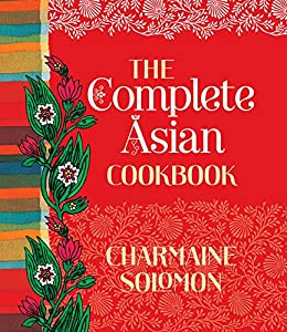 The Complete Asian Cookbook by [Solomon Charmaine]