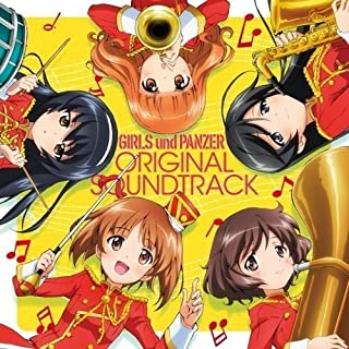 Girls Und Panzer TV Anime Original Soundtrack