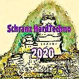 Schranz HardTechno 2020