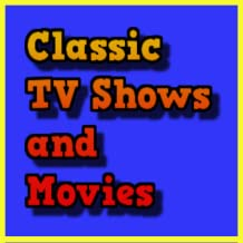 Classic TV Shows / Movies