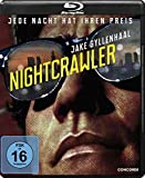 Nightcrawler - Jede Nacht hat ihren Preis [Blu-ray]