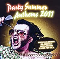Party Summer Anthems