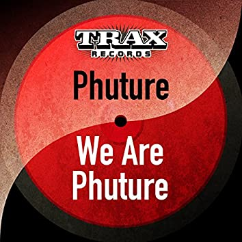 We Are Phuture (Remastered)