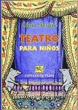 Teatro para niños: Doce comedias (Fábula de Literatura Infantil)