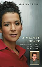 A Mighty Heart : The Daniel Pearl Story