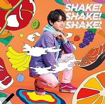 SHAKE!SHAKE!SHAKE!