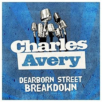 Dearborn Street Breakdown