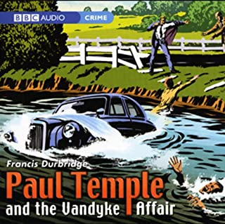 Paul Temple and the Vandyke Affair (Dramatization) cover art