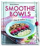 Smoothie bowls (¡Come sano!)