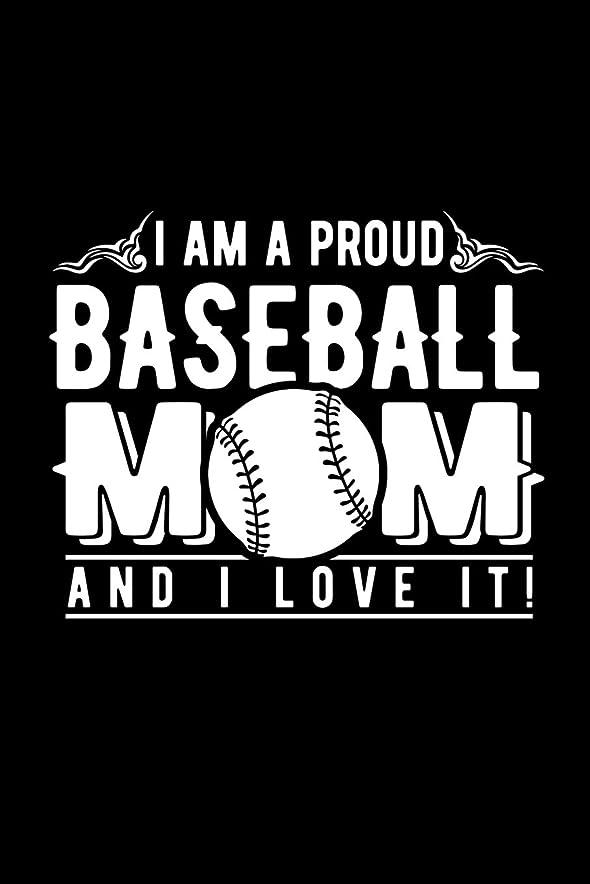 吸い込むプレビューテープI Am A Proud Baseball Mom and I Love It!: Novelty Notebook For People That Love Funny Journals