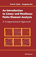 An Introduction to Linear and Nonlinear Finite Element Analysis: A Computational Approach