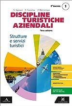 Scaricare Libri Discipline turistiche e aziendali. Per il 3° anno degli Ist. tecnici e professionali. Con e-book. Con espansione online: 1 PDF
