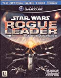 Official Nintendo Star Wars Rogue Leader Rogue Squadron II Player's Guide