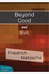 Beyond Good and Evil 2021 Edition (Illustrated) Kindle Edition
