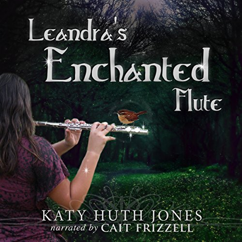 Leandra's Enchanted Flute audiobook cover art