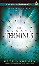 The Klaatu Terminus: Library Edition (The Klaatu Diskos)