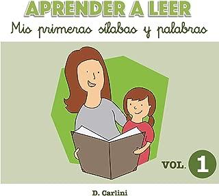 Aprender a leer. Mis primeras sílabas y palabras: Volumen 1 (Volume 1) (Spanish Edition)