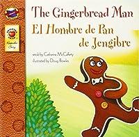 The Gingerbread Man, Grades PK - 3: El Hombre de Pan de Jengibre (Keepsake Stories) by Catherine McCafferty(2007-04-09)
