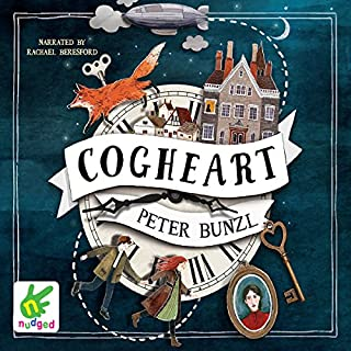 Cogheart                   By:                                                                                                                                 Peter Bunzl                               Narrated by:                                                                                                                                 Rachael Beresford                      Length: 8 hrs and 25 mins     47 ratings     Overall 3.6