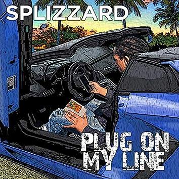 Plug on My Line