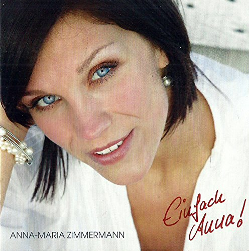 incl. 1000 Träume weit (Tornero) (CD Album Anna-Maria Zimmermann, 13 Tracks)