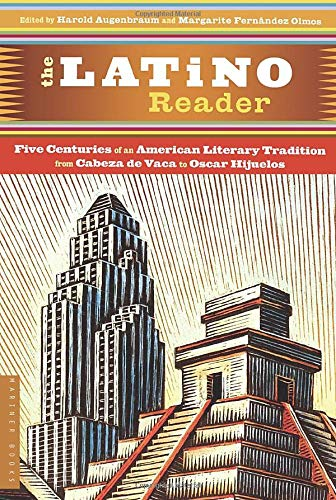 Compare Textbook Prices for The Latino Reader: An American Literary Tradition from 1542 to the Present First Printing Edition ISBN 9780395765289 by Augenbraum, Harold,Olmos, Margarite Fernández