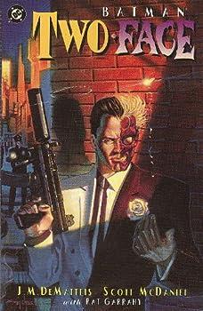 Batman: Two-Face - Crime & Punishment + Batman Son of The Demon - Book #78 of the Modern Batman