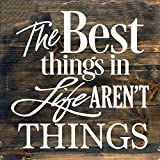 Things In Life Arent Things