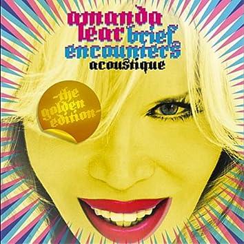 Brief Encounters Acoustique-The Golden Edition