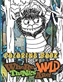 Where The Wild Things Are Coloring Book: Where The Wild Things Are Fantastic Adults Coloring Books True Gifts For Family