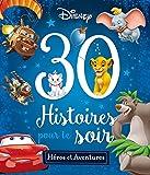 Disney - Heros et Aventures - 30 Histoires pour le Soir