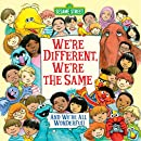 We're Different, We're the Same  Sesame Street   Pictureback R