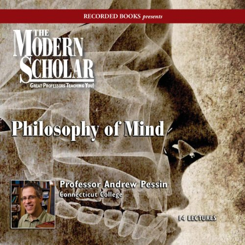The Modern Scholar: Philosophy of Mind audiobook cover art