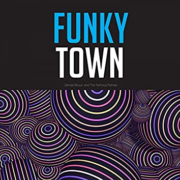 James Brown Funky Town