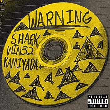 Warning (feat. Win32 & Kamiyada+)