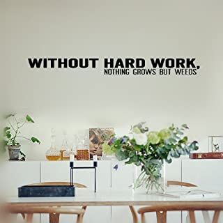 Smoothdecals Wall Sticker Quote Without Hard Work, Nothing Grows but Weeds Vinyl Wall Decal Inspirational Motivational for Bedroom Living Room