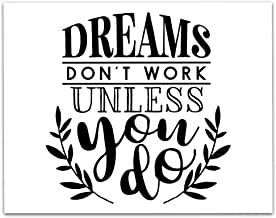 Motivational Wall Art - Dreams Don't Work Unless You Do Art Print - 11 x 14 Unframed Print - Great Gift for Your Kids Room or the Entrepreneur in Your Life