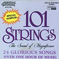 101 Strings Special Sampler: The Sound Of Magnificence (1987-05-03)