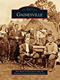 Gainesville (Images of America) (English Edition)