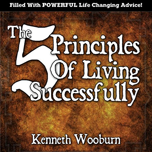 The 5 Principles of Living Successfully audiobook cover art