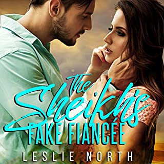 The Sheikh's Fake Fiancée     Azhar Sheikhs, Book 1              By:                                                                                                                                 Leslie North                               Narrated by:                                                                                                                                 Roberto Scarlato                      Length: 3 hrs and 31 mins     29 ratings     Overall 4.4