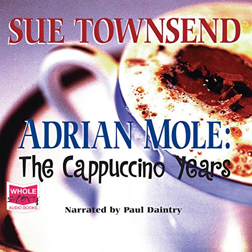 Adrian Mole: The Cappuccino Years cover art