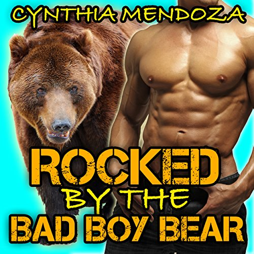Rocked by the Bad Boy Bear audiobook cover art