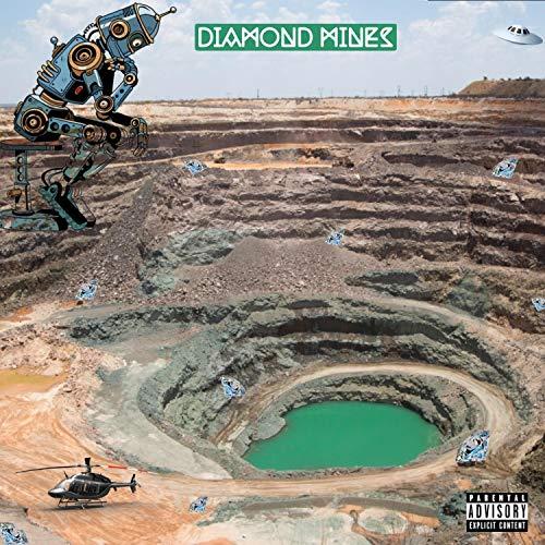 Diamond Mines [Explicit]