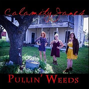 Pullin' Weeds