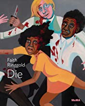 Faith Ringgold: Die (One on One)