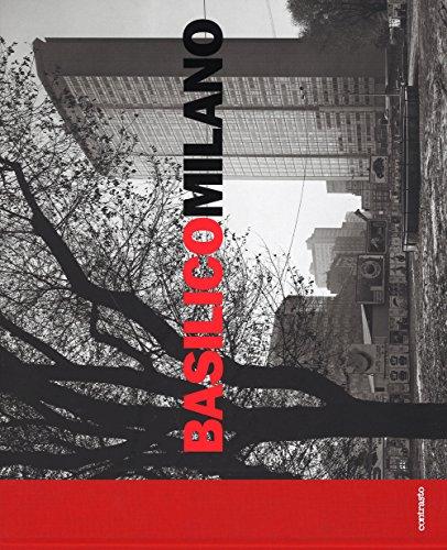 Basilico Milano. Ediz. illustrata