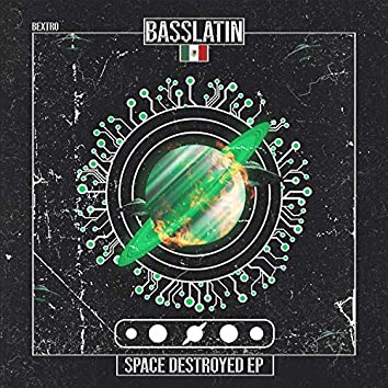Space Destroyed EP
